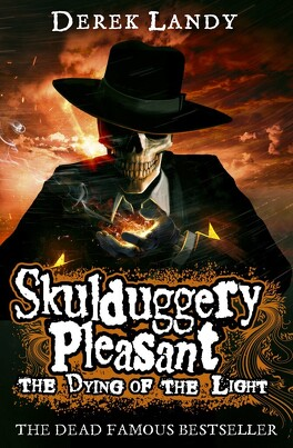 Couverture du livre : Skulduggery Pleasant: The Dying of the Light