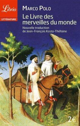 Le Livre Des Merveilles Du Monde Livre De Marco Polo