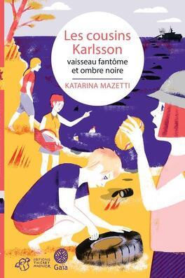 Couverture du livre : Les cousins Karlsson, Tome 5 : Vaisseau fantôme et ombre noire