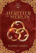 Le secret des druides, Tome 1 : L'héritier de Merlin