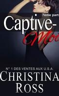 Captive-Moi, Tome 7