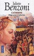 Catherine, tome 6 : Piège pour Catherine