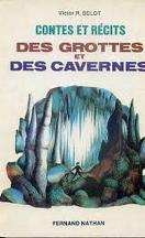 Contes et récits des grottes et des cavernes