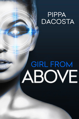 Couverture du livre : The 1000 Revolution, Tome 1 : Girl From Above - Betrayal