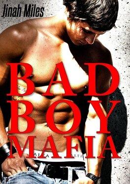 Couverture du livre : Bad boy mafia