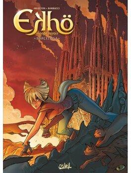Couverture du livre : Ekhö, Monde Miroir, tome 4 : Barcelona