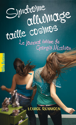 Couverture du livre : Le Journal intime de Georgia Nicolson, Tome 5 : Syndrome allumage taille cosmos