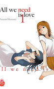 All we need is love, tome 1