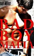 Bad boy mafia