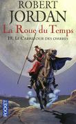 La Roue du Temps, Tome 19/22 : Le Carrefour des Ombres