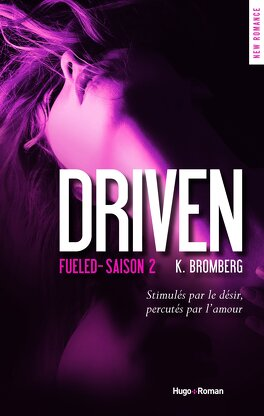 Couverture du livre : Driven, tome 2 : Fueled