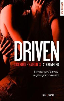 Couverture du livre : Driven, tome 3 : Crashed