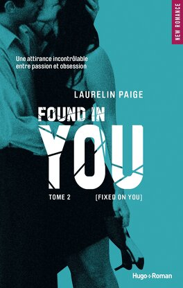 Couverture du livre : Fixed, Tome 2 : Found in You