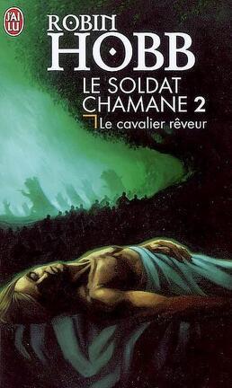 Couverture du livre : Le Soldat chamane, Tome 2 : Le cavalier rêveur