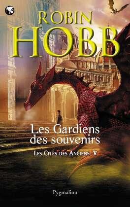 Couverture du livre : Les Cités des Anciens, Tome 5 : Les Gardiens des souvenirs