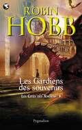 Les Cités des Anciens, Tome 5 : Les Gardiens des souvenirs