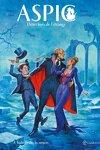 couverture ASPIC, Détectives de l'étrange, tome 4 : Vaudeville chez les vampires