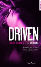 Driven, tome 2 : Fueled