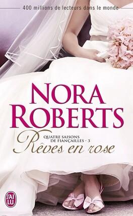 Couverture du livre : Quatre saisons de fiançailles, Tome 3 : Rêves en rose