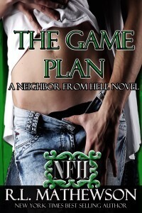 Couverture du livre : The Game Plan (Neighbor from Hell #5)