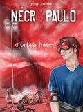 Nécro Paulo, tome 1 : La laide Province