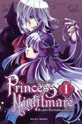 Princess Nightmare, Tome 1