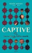 Captive, tome 1 : Les nuits de Shéhérazade