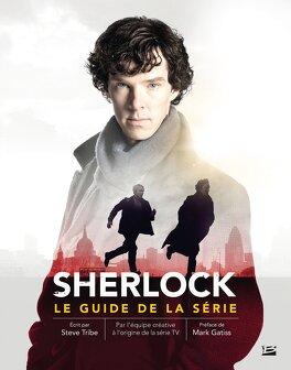 Couverture du livre : Sherlock : Le Guide de la Série
