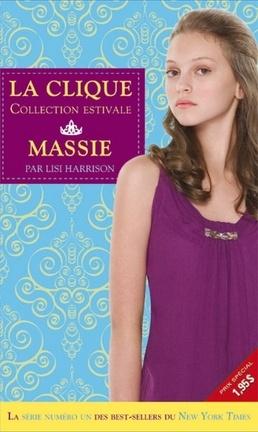 Couverture du livre : La clique, Tome 1 : Massie
