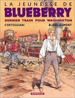 Couverture du livre : La Jeunesse de Blueberry, tome 12 : Dernier train pour Washington