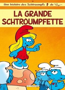 Couverture du livre : Les Schtroumpfs, Tome 28 : La Grande Schtroumpfette