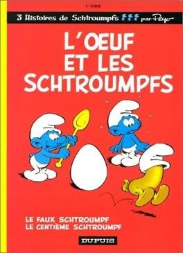 Couverture du livre : Les Schtroumpfs, Tome 4 : L'Œuf et les Schtroumpfs