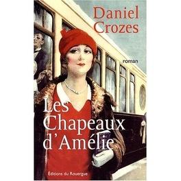Couverture du livre : Les Chapeaux d'Amélie