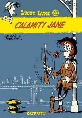 Couverture du livre : Lucky Luke, Tome 30 : Calamity Jane