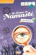 Le blogue de Namasté, tome 5 : La décision