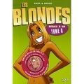 Les Blondes, tome 6 : Mises à nu