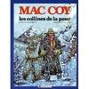 Mac Coy, tome 13 : Les Collines de la peur