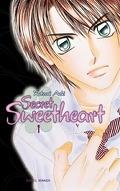 Secret sweetheart, tome 1