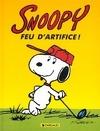 Snoopy, Tome 16 : Feu d'artifice !