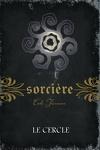 couverture Sorcière, Tome 2 : Le Cercle