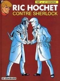 Couverture du livre : Ric Hochet, tome 44 : Ric Hochet contre Sherlock