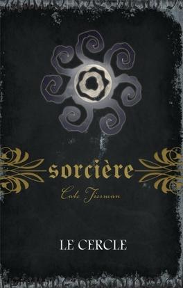 Couverture du livre : Sorcière, Tome 2 : Le Cercle