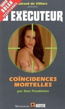 Couverture du livre : L'executeur -HS- Coïncidences mortelles
