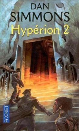 Couverture du livre : Les Cantos d'Hypérion, Tome 1 : Hypérion 2