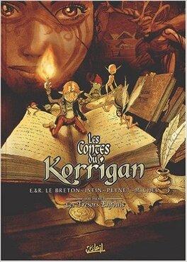 Couverture du livre : Les Contes du Korrigan, Tome 1 : Les trésors enfouis
