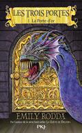 Les trois Portes, Tome 1 : La Porte d'or