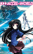 Accel World, Tome 2 (Manga)