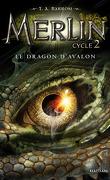 Merlin, tome 6 : Le Dragon d'Avalon