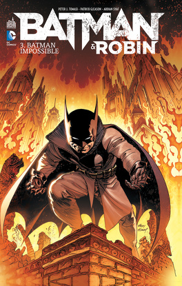 Couverture du livre : Batman & Robin, Tome 3: Batman Impossible