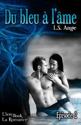 Couverture du livre : Du bleu à l'âme, épisode 2